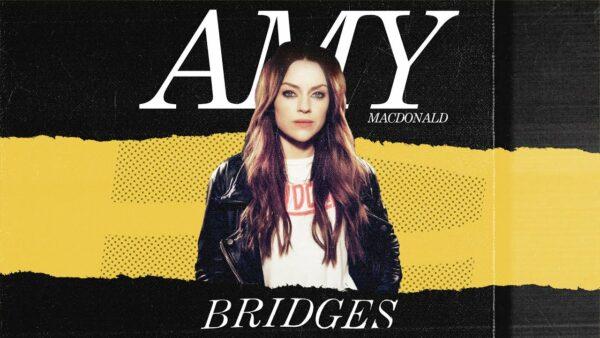 Amy Macdonald deelt haar nieuwe single 'Bridges'.